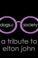 Dogs Of Society (a tribute to Elton John) A Jack Schmitt Chevrolet Concert Event