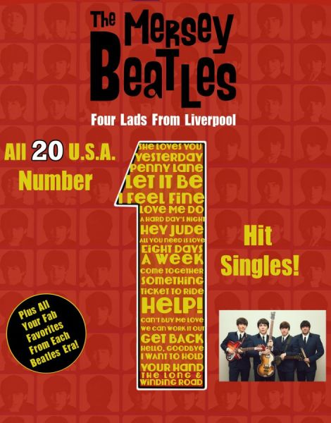 THE MERSEY BEATLES - Four Lads From Liverpool: THE #1 HITS SHOW