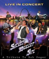 Silver Bullet: A Tribute to Bob Seger
