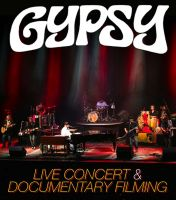 Gypsy - (live concert and documentary filming)